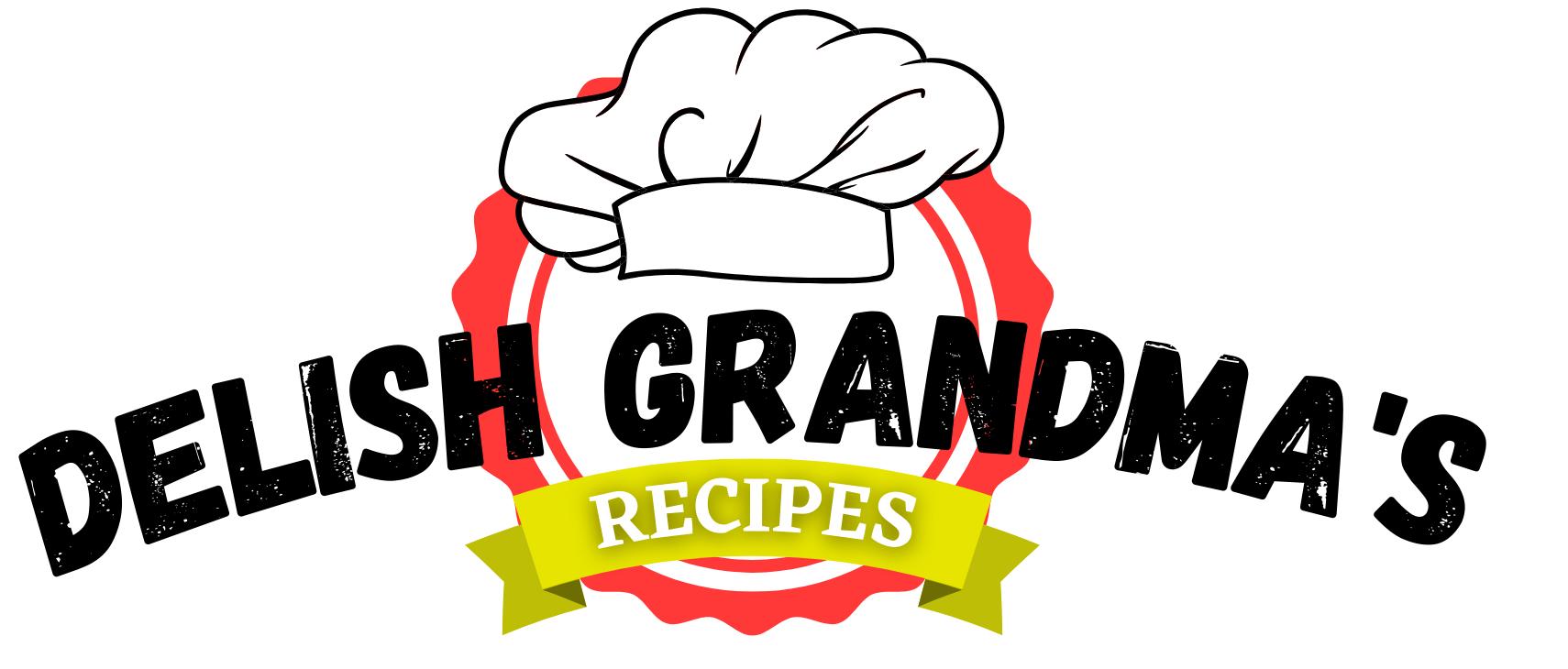 Delish Grandma's Recipes
